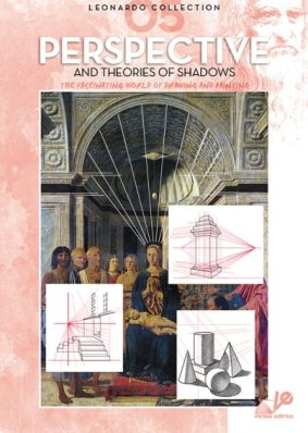 Leonardo guide 5 Perspective and theories of shadows